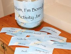 """Mom I'm Bored Activity Jar."" Absolutely love it- especially if your kids have limited TV time like my niece and nephew- Love! Love this idea- it could even be fun to work on this project with your children-or make one as a present to a mom! LH"