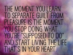 Remember this every day! #guiltfree #life #happiness #motivation