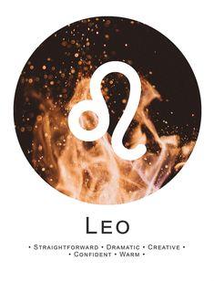 Leo ~ dramatic, creative, confident