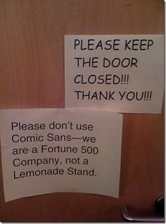 Comic Sans is terrible. Might as well be papyrus.