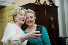 Meryl and Hillary doing a selfie
