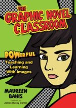 Graphic Novels & High School English - A Teaching & Learning Resource Site
