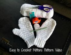 Easy to Crochet Mittens Video. This was the easiest how-to video I could find. In the video she was uses a heavier yarn, I would for sure do so next time.