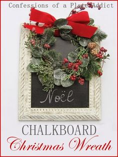 Here's a super fun and easy wreath for your Christmas…Blogger said:  my chalkboard Christmas wreath! And…it's inexpensive, too! I love the little touch of whimsy that it adds to my home…a big impact for a little money. And if it looks familiar… …it may be because you have seen it before in a different mood! It's t
