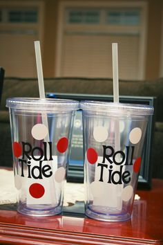 "Roll Tide ""to go"" cups!"