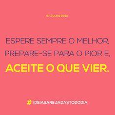 07/07/2014 #ideiasarejadastododia