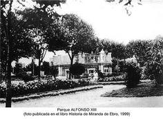 Parque Alfonso XIII,actual Antonio Machado.Miranda de Ebro.