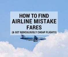 Airline mistake/error fares occur when an airline makes a pricing mistake. Luckily, these error fares are easier to find than you think. Travel Europe Cheap, Budget Travel, Travel Hacks, Backpacking Europe, Travel Packing, Europe Packing, Traveling Europe, Traveling Tips, Travel Checklist