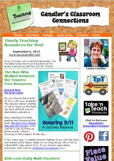 Candler's Classroom Connections - This issue features freebies to go with The Man Who Walked Between the Towers (Sign up for this free newsletter in the sidebar of LauraCandler.com)