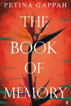 The Book of Memory by Petina Gappah – September 3   35 Brilliant New Books You Should Read This Summer