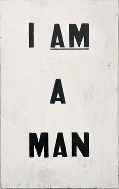 I Am a Man! protest signs in 1960s #typography #civilrights