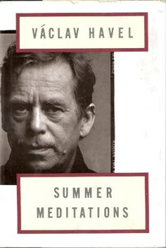 """""""....morality is in fact, hidden in everything."""" - Vaclav Havel"""