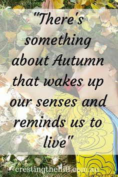 """""""There's something about Autumn that wakes up our senses and reminds us to live"""" We Fall In Love, I Fall, Some Motivational Quotes, Inspirational Quotes, Favorite Quotes, Best Quotes, Fall Quotes, Anxiety And Anger, Seasons In The Sun"""
