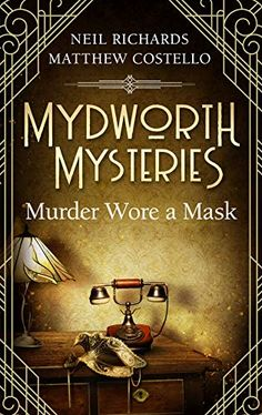 Buy Mydworth Mysteries - Murder wore a Mask by Matthew Costello, Neil Richards and Read this Book on Kobo's Free Apps. Discover Kobo's Vast Collection of Ebooks and Audiobooks Today - Over 4 Million Titles! I Love Books, New Books, Books To Read, Mystery Novels, Mystery Series, Mystery Thriller, Cozy Mysteries, Book Lovers, Audio Books