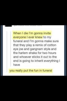 "The ""fun"" in ""funeral"""