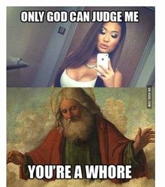 Funny pictures about Only God can judge me. Oh, and cool pics about Only God can judge me. Also, Only God can judge me. Image Gag, Funny Bunnies, Adult Humor, Laughing So Hard, Just For Fun, Funny Cute, That's Hilarious, Freaking Hilarious, Seriously Funny