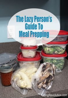 Lazy Guide To Meal Prepping