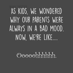 Ideas Funny Mom Humor Parenting Teenagers For 2019 Funny Mom Quotes, Funny Quotes For Teens, Funny Quotes About Life, Quotes For Kids, Life Quotes, Mom Funny, Funny Life, Funny Sarcastic, Quotes About Teenagers