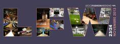 """""""LECCE FASHION WEEKEND"""", 11° edizione 23/24 NOVEMBRE 2013 In giuria Beppe Angiolini - Presidente Camera Buyer Moda"""