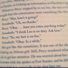 The Mark of Athena :) Made me laugh so hard and now that I've finished it I'm just like... NOOOO! Talk to him annabeth! Talk to him!