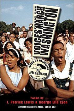 Voices from the March on Washington: J. Patrick Lewis, George Ella Lyon: 9781620917855: Amazon.com: Books