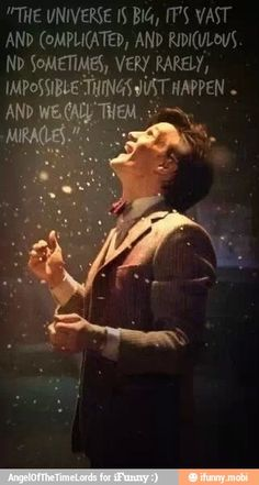 Doctor who quote. I adore this picture and quote:)