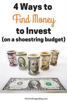 We all know how important it is to start investing early. But what if you don't have the money to invest right now? Here are four ways to find money to invest on a shoestring budget!