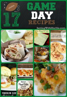 17 Game Day Recipes. Perfect for Football Tailgating Parties!