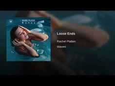 My Beautiful Music Videos: Rachel Platten - Loose Ends