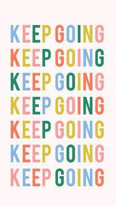 monday motivation entrepreneur KEEP GOING. Monday Motivation via hellobigidea on. Motivacional Quotes, Cute Quotes, Happy Quotes, Words Quotes, Sayings, Quotes Women, Montag Motivation, Vie Motivation, Friday Motivation