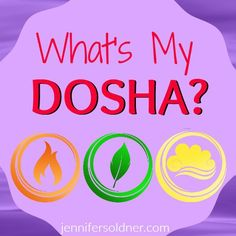 Personality test: What's My Dosha?  | Jennifer Soldner