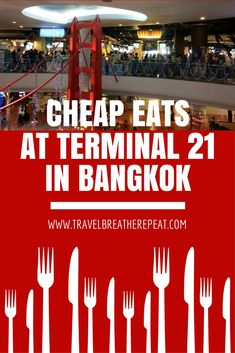 Cheap eats at Terminal 21 Pier 21 foodcourt, Bangkok, Thailand