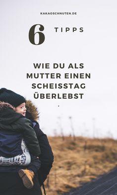 Ich weiß, Mütter müssen immer funktionieren. Aber was, wenn du doch krank wirst oder in den Seilen hängst, überfordert bist oder einfach einen Scheißtag hast? Hier sechs Tipps, wie du Tage überlebst, die du am liebsten aus dem Gedächtnis streichen würdest.   #lebenmitkindern #kindergarten #familie #mutter #mama #alltag #momlife #hausfrau #kinder #grundschule #tipps #sprüche #erziehung #gelassenheit #achtsamkeit Kindergarten, Movies, Movie Posters, Overwhelmed Mom, Parents, Simple, Mom And Dad, Stay At Home Mom, Family Life