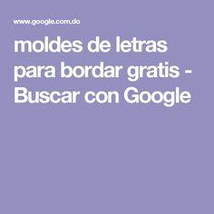 moldes de letras para bordar gratis - Buscar con Google