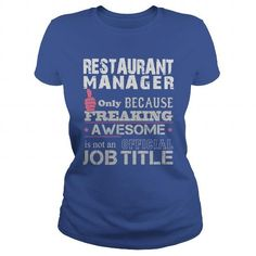 Awesome Restaurant Manager Shirt T-Shirts, Hoodies (19$ ==► Order Here!)