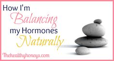 Hormone balance can be very tricky in today's world. But there are things you can do to balance hormones naturally.