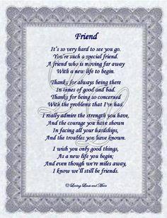Best+Friend+Moving+Away+Poem | Friend poem is for that special friend that is moving away. Poem may ...