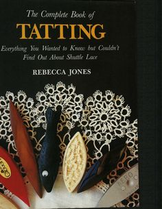 The complete book of tatting by Alicia Salazar - issuu