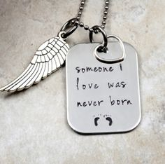 Someone I Love Was Never Born  Miscarriage by SecretSphynx on Etsy, $28.50