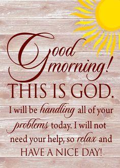 Good Morning, This is God Printable Wall Art