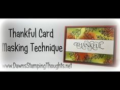 Thankful card Masking Technique using Stampin'Up! Products with Dawn - YouTube