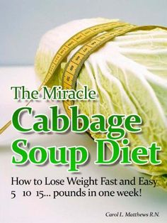 The Cabbage Soup Diet Recipe and Instruction - Shaina Rothman - The Cabbage Soup Diet Recipe and Instruction The Cabbage Soup Diet is a fast weight loss diet where you'll eat cabbage soup whenever you feel hungry. Try this easy cabbage soup diet recipe. Fast Weight Loss Diet, Quick Weight Loss Tips, Fat Loss Diet, Weight Loss Meal Plan, Diet Plans To Lose Weight, How To Lose Weight Fast, Weight Loss Soup, Losing Weight, Reduce Weight
