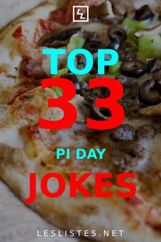 March 14th is one of the most important days for mathematicians around the world. Check out the top 33 Pi Day jokes. #piday #jokesfordays