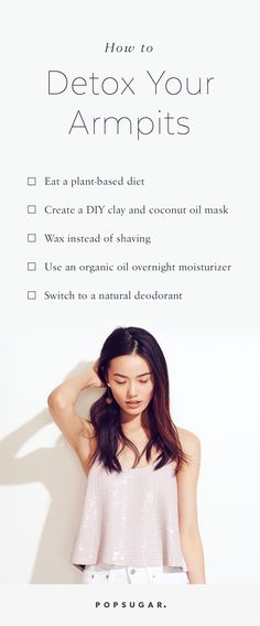 How to Detox Your Armpits — Because YES That Is a Thing!