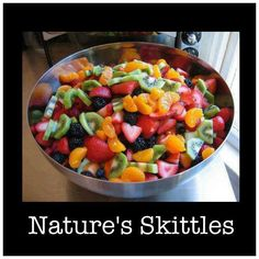 Nature's Skittles (EAT REAL FOOD)