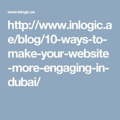 It is always a good practice for the Web Development Companies Dubai to put themselves in the customer's shoes. There are many Appealing UI Trends that help the business and companies to expand and will explore by following the excellent online website strategy. http://www.inlogic.ae/blog/10-ways-to-make-your-website-more-engaging-in-dubai/