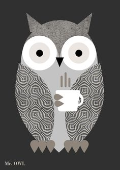 Owl' by Regina Puig. My kinda owl with a mug of coffee! Love Illustration, Graphic Design Illustration, Owl Always Love You, Wise Owl, Owl Bird, I Love Coffee, Woodland Creatures, Illustrations, Artsy