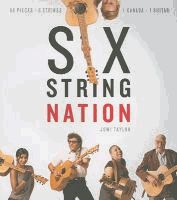 Six String Nation Canada Day, Surrey, History, Books, Conception, Ottawa, Authors, Photographs, Faces