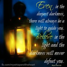 Believe in the light. ( Words of Wisdom / Quotes / Positive / Inspiration ) Words Of Wisdom Quotes, Words Of Encouragement, Wise Words, Me Quotes, Gratitude Quotes, Positive Quotes, Great Quotes, Inspirational Quotes, Prince Of Peace
