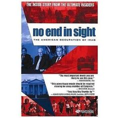 No end in sight is a documentary on Iraq's descent into chaos. An insider's story.